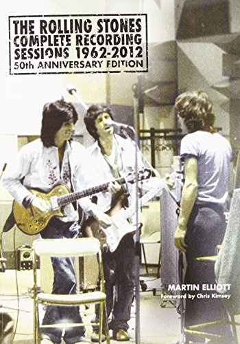 9781901447774: The Rolling Stones: Complete Recording Sessions 1962–2012