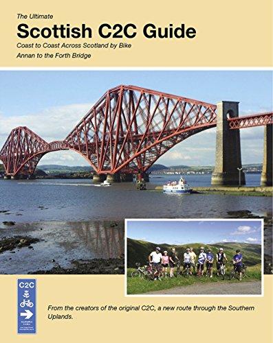 The Ultimate Scottish C2C Guide: Coast to Coast Across Scotland by Bike: Richard Peace