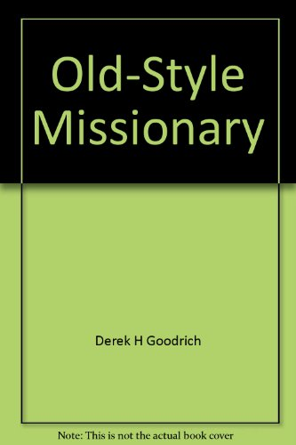 9781901470079: Old - Style Missionary. The Ministry of John Dorman, Priest in Guyana