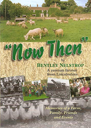 9781901470239: 'Now Then': Memories of a Farm, Family, Friends and Events