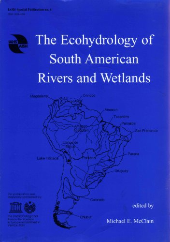 9781901502022: The Ecohydrology of South American Rivers and Wetlands (IAHS Special Publications)