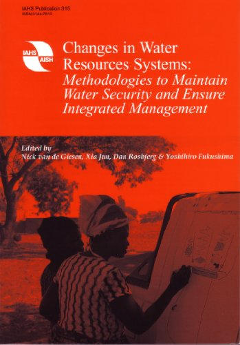 9781901502190: Changes in Water Resources Systems: Methodologies to Maintain Water Security and Ensure Integrated Management (IAHS Proceedings & Reports)