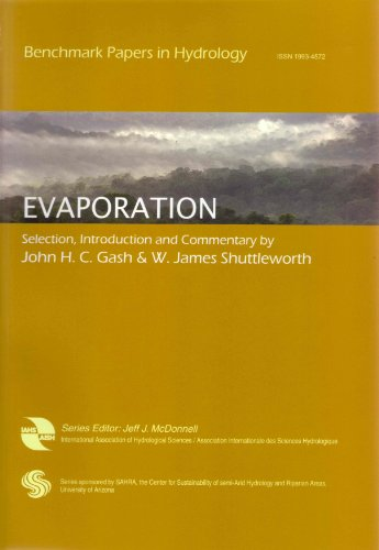 Evaporation: Benchmark Papers in Hydrology (IAHS Proceedings: John H. C.