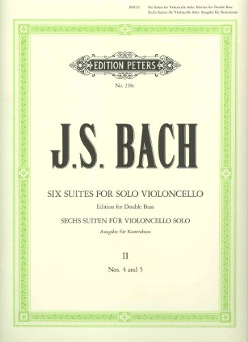 9781901507379: Six Suites for Solo Violincello: Edition for Double Bass), Vol. 2 (No. 4 and 5)