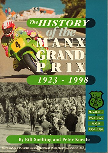 9781901508048: History of the Manx Grand Prix from 1923-1998