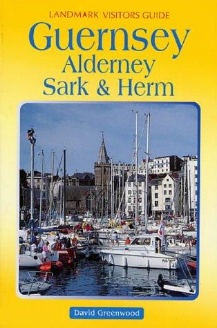 9781901522488: Guernsey, Alderney, Sark and Herm (Landmark Visitor Guide)