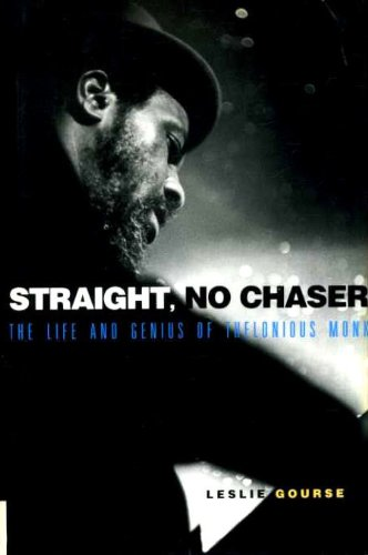 9781901526080: Straight, No Chaser: Life and Genius of Thelonious Monk