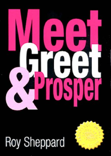 9781901534054: Meet, Greet and Prosper (Knowledge nugget guides)