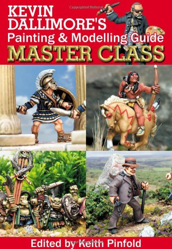 9781901543209: Kevin Dallimore's Painting and Modelling Guide Master Class