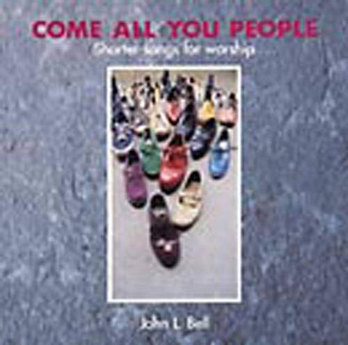 9781901557404: Come All You People: Shorter Songs for Worship, Songbook