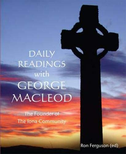 9781901557558: Daily Readings with George MacLeod