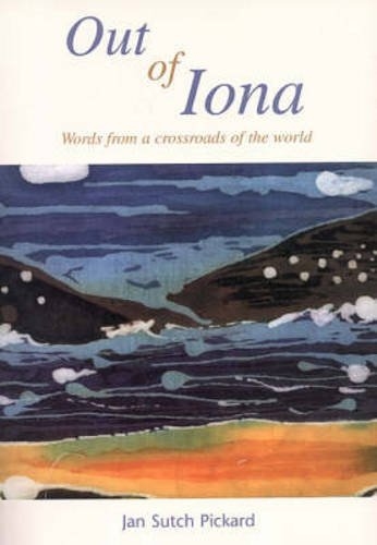 Out of Iona: Pickard Jan Sutch