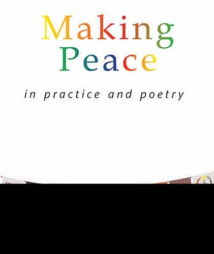 9781901557848: Making Peace In Practice And Poetry