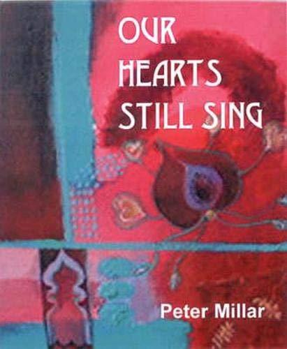 Our Hearts Still Sing: Peter Millar