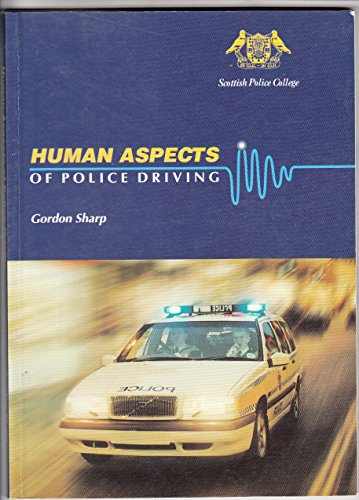 9781901568004: Human Aspects of Police Driving