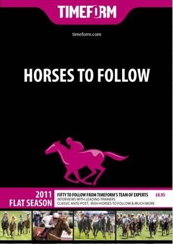 9781901570816: Timeform Horses to Follow 2011 Flat: A Timeform Racing Publication