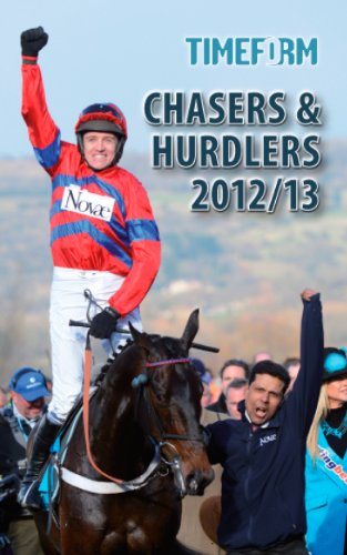 9781901570908: Chasers & Hurdlers 2012/13: A Timeform Racing Publication