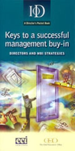 9781901580167: Keys to a Successful Management Buy-in: Directors and MBI Strategies (IOD Pocket Book)