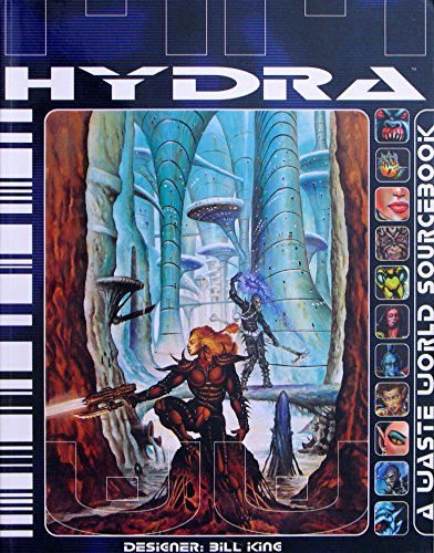 Hydra: A Waste World Sourcebook: King, Bill