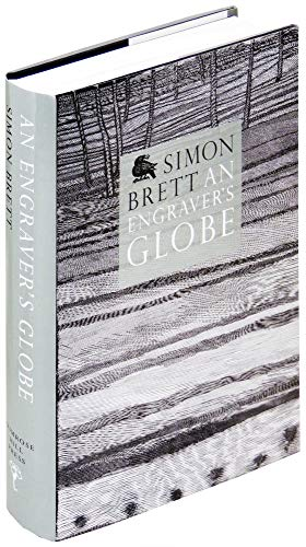 An Engraver's Globe: Wood Engraving World-Wide in the Twenty-First Century (First UK Edition)