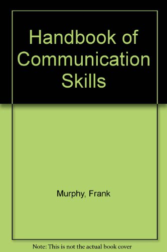 Handbook of Communication Skills (1901657388) by Murphy, Frank