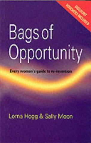 Bags of Opportunity: Lorna Moon, Sally Moon