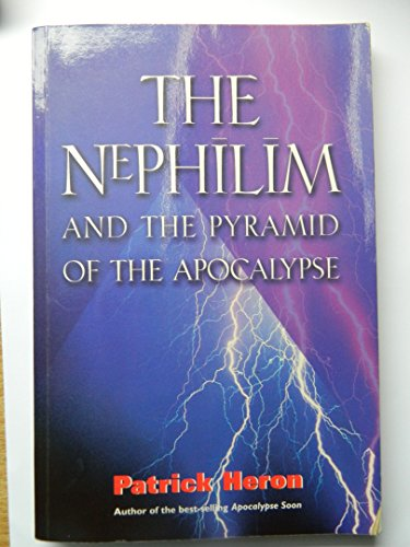 Nephilim and the Pyramid of the Apocalypse