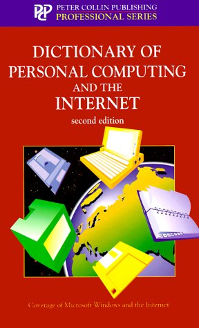 9781901659122: Dictionary of Personal Computing and the Internet (Professional Series (Peter Collin Pub))