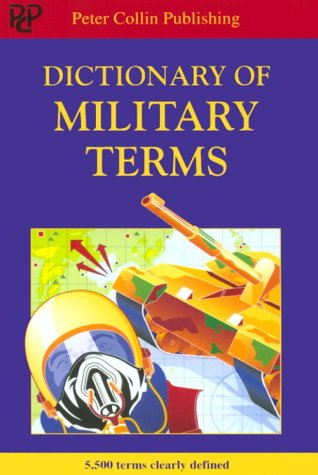 9781901659245: Dictionary of Military Terms