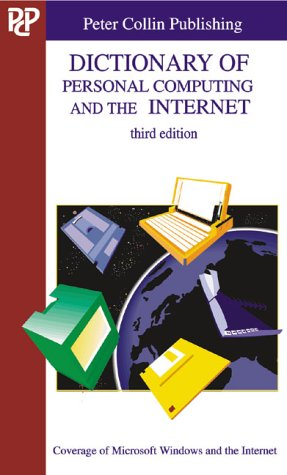 9781901659528: Dictionary of Personal Computing and the Internet
