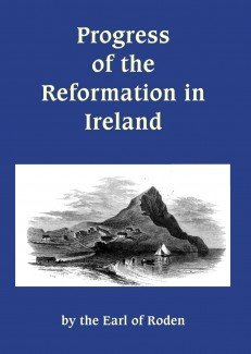 9781901670721: Progress of the Reformation in Ireland: Extracts from a Series of Letters Written from the West of Ireland to a Friend in England in September, 1851
