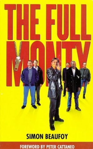 9781901680027: The Full Monty: Screenplay