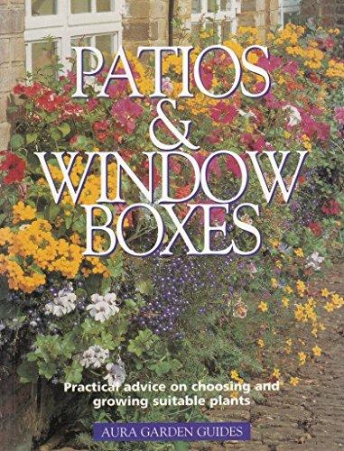 Patios and window boxes (Aura Garden Guides): Karlheinz Jacobi