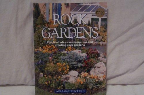 Rock Gardens (Aura Garden Guides): Martina Eva Richyer
