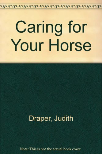 9781901688764: Caring for Your Horse