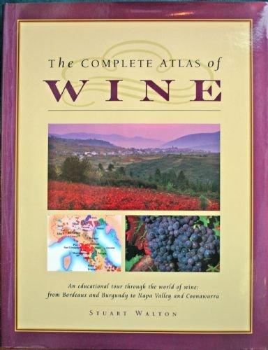 9781901688771: The Complete Atlas of Wine