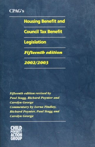 CPAG's Housing Benefit and Council Tax Benefit Legislation: 2002/2003 (9781901698442) by Lorna Findlay