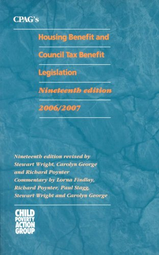 CPAG's Housing Benefit and Council Tax Benefit Legislation (9781901698916) by Lorna Findlay; Stewart Wright; Carolyn George; Richard Poynter