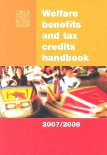 WELFARE BENEFITS AND TAX CREDITS HANDBOOK 2007/2008 (9781901698985) by Carolyn George