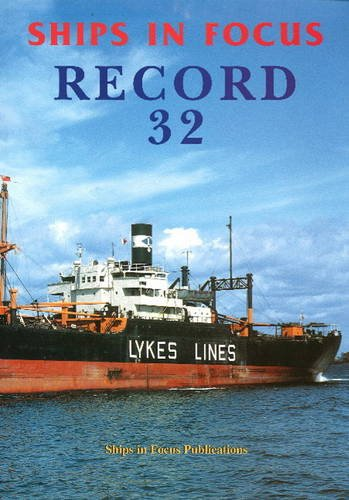 Ships in Focus Record 32: Ships In Focus Publications