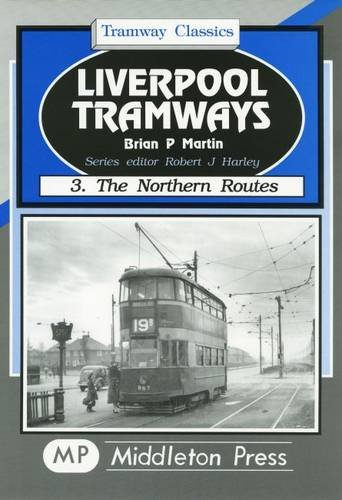 9781901706468: Liverpool Tramways: Northern Routes v. 3