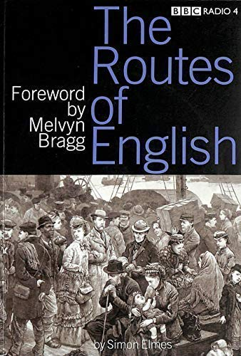 9781901710199: The Routes of English