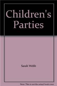 Children's Parties: Webb, Sarah