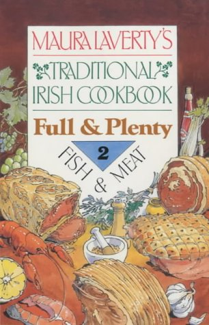 9781901737301: Traditional Irish Cookbook: Full & Plenty -2 Fish & Meat