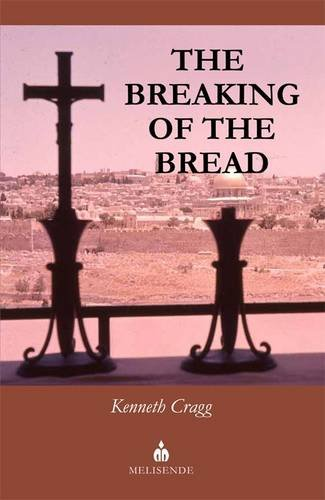9781901764581: The Breaking of the Bread