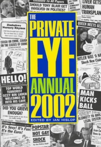 The Private Eye Annual 2002: Hislop, Ian (Ed)