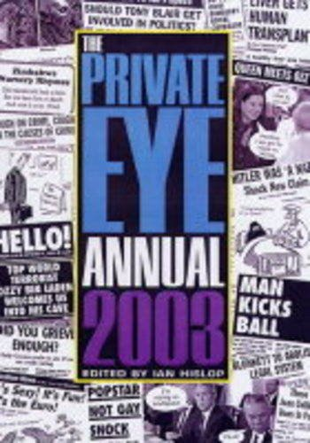 The Private Eye Annual 2003.