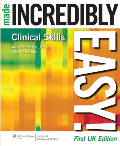 9781901831054: Clinical Skills Made Incredibly Easy! (Incredibly Easy! Series)