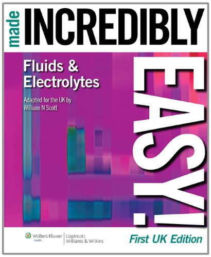 9781901831153: Fluids and Electrolytes Made Incredibly Easy! (Incredibly Easy! Series®)