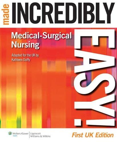 9781901831184: Medical-Surgical Nursing Made Incredibly Easy! (Incredibly Easy! Series)
